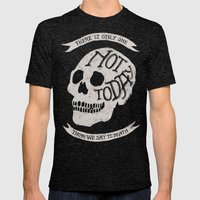 Not Today Mens Fitted Tee Tri-Black SMALL