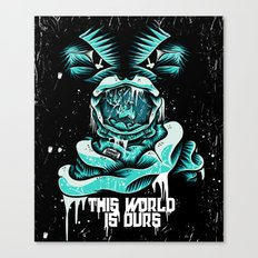 This World is ours Canvas Print