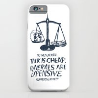 Talk Is Cheap. Funerals Are Expensive. iPhone 6 Slim Case