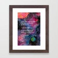 The Sun Never Says Framed Art Print