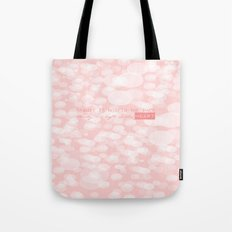 Beauty is not in the face; beauty is a light in the heart. Tote Bag