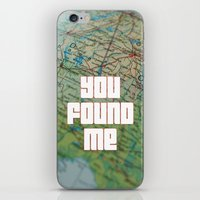 you found me iPhone & iPod Skin