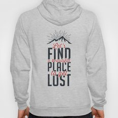 FIND A PLACE Hoody