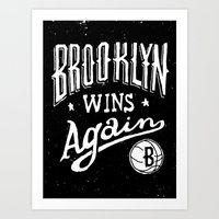 Brooklyn Wins Again (Awa… Art Print