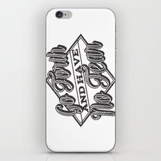 Go Forth & Have No Fear iPhone & iPod Skin