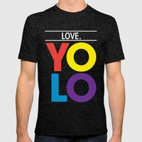 YOLO: Love. Mens Fitted Tee Tri-Black SMALL