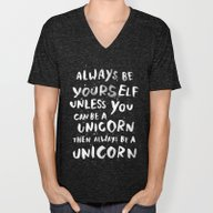 Always Be Yourself. Unle… Unisex V-Neck