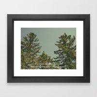 I've Come To Find The Tr… Framed Art Print