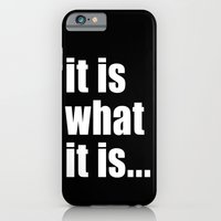 it is what it is (on black) iPhone 6 Slim Case