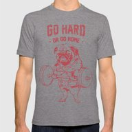 GO HARD OR GO HOME Mens Fitted Tee Tri-Grey LARGE