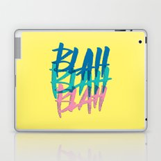 BLAH BLAH BLAH Laptop & iPad Skin