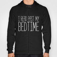 I read past my bedtime. Hoody