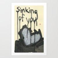 Sinking Of You Art Print