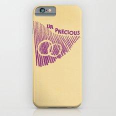 ur precious iPhone 6 Slim Case