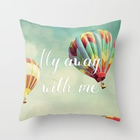 Fly Away with Me Throw Pillow