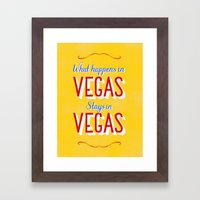 What Happens in Vegas Stays in Vegas Framed Art Print