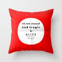 Eggers - We Are Unusual … Throw Pillow