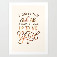 I Solemnly Swear Art Print