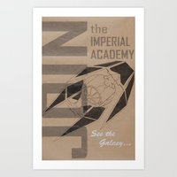 Join The Imperial Academ… Art Print
