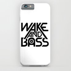 Wake And Bass (Black) Slim Case iPhone 6s