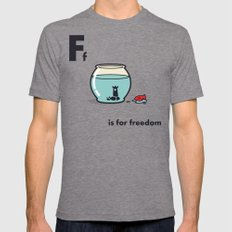 F Is For Freedom - The I… Mens Fitted Tee Tri-Grey SMALL