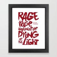 Rage Against the Dying of the Light 2 Framed Art Print