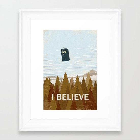 I Believe In The Doctor Framed Art Print