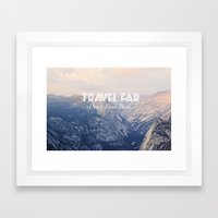 TRAVEL FAR To YOSEMITE  Framed Art Print
