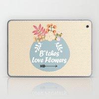 NSFW - B*tches Love Flowers Laptop & iPad Skin
