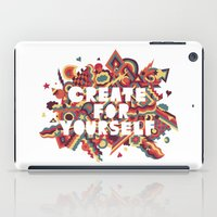 Create For Yourself (1) iPad Case