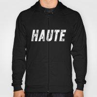 Haute - High Fashion Inv… Hoody