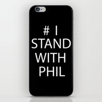 Stand With Phil iPhone & iPod Skin