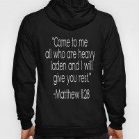 Matthew 11:28 Hoody