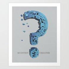Question Creator Art Print