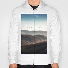 Be still and know that I am God Hoody