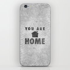 You Are Home iPhone & iPod Skin