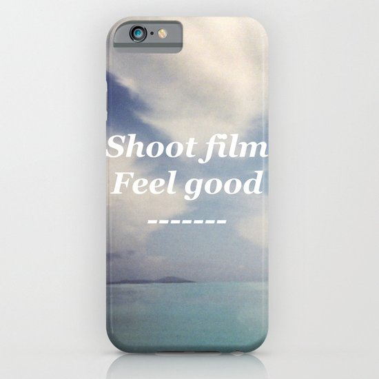 Shoot Film, Feel Good iPhone & iPod Case