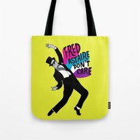 He Don't Care Tote Bag