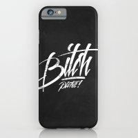 Bitch Please! iPhone 6 Slim Case