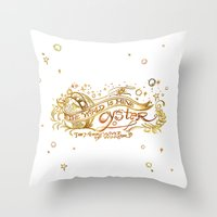 The World's Mine Oyster Throw Pillow