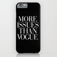 iPhone Cases featuring More Issues than Vogue Typography by RexLambo