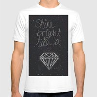 SHINE BRIGHT LIKE A DIAM… Mens Fitted Tee White SMALL