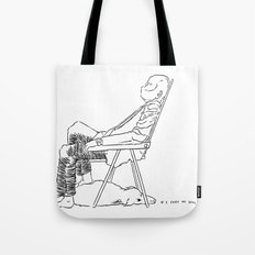 If I fart he will wake up Tote Bag