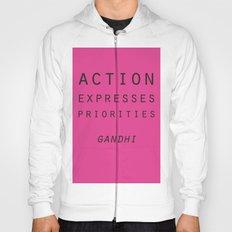 Action Gandhi Quote Hoody