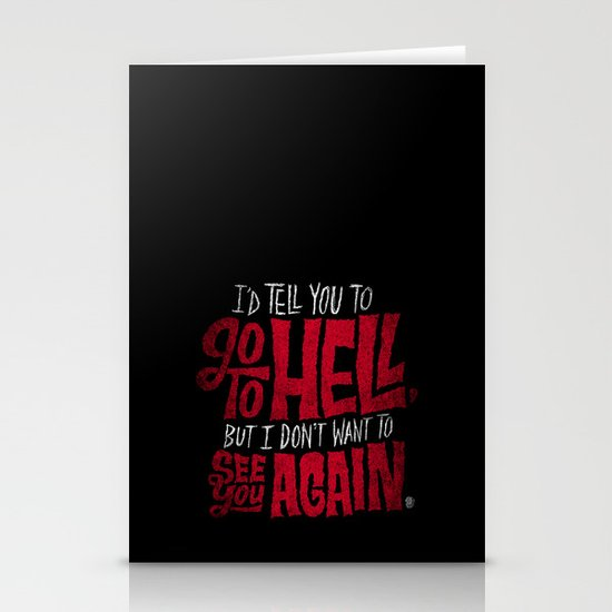 Don't Go To Hell Stationery Card