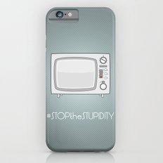 STOPtheSTUPIDITY Slim Case iPhone 6s