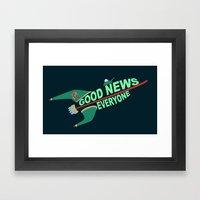 Good News Everyone Framed Art Print