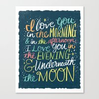 I LOVE YOU IN THE MORNIN… Canvas Print