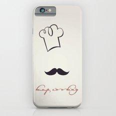 keep cooking iPhone 6 Slim Case