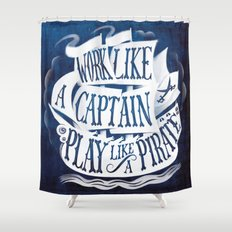 like a pirate Shower Curtain